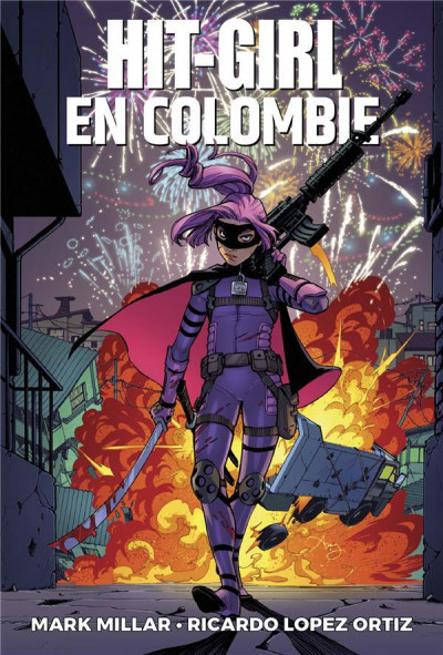 Hit girl tome 1 - Hit girl en Colombie